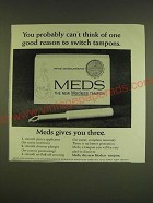 1966 Modess Meds Tampon Ad - You probably can't think of one good reason