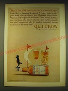 1964 Old Crow Bourbon Ad - This is the bird that launched a thousand sips