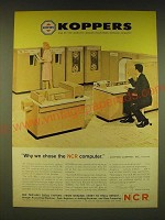 1962 NCR 390 and 315 Computers Ad - Koppers Why we chose the NCR Computer