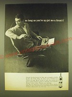 1962 Grant's 8 Scotch Ad - As long as you're up