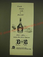 1962 B and B Liqueur Ad - Finish dinner with a flourish!