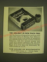 1962 House of Edgeworth Holiday Pipe Mixture Tobacco Ad - Try Holiday