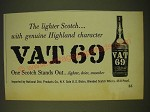 1961 Vat 69 Scotch Ad - The lighter scotch With genuine Highland character