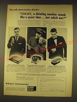 1960 Edison Voicewriter, Televoice and Midgetape Ad - Okay, a dictating machine