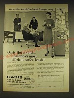1960 Oasis Hot 'N Cold Water Coolers Ad - Hot coffee, comin' up! Just 2 steps