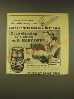1958 Easy-Off Oven Cleaner Ad - You wouldn't sweep dust under the rug