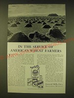 1935 General Mills Ad - In the service of America's Wheat Farmers