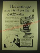 1933 Chase and Sanborn's Coffee Ad - Have another cup? Make it 5 - if you like