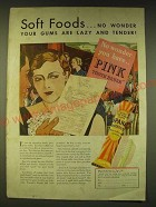 1933 Ipana Toothpaste Ad - Soft foods.. No wonder your gums are lazy and tender