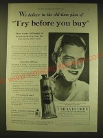 1931 Palmolive Shaving Cream Ad - We believe in the old-time plan of try
