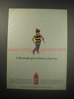 1990 Gatorade Drink Ad - Little people get as thirsty as big ones