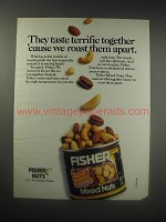 1990 Fisher Mixed Nuts Ad - They taste terrific together 'cause we roast them
