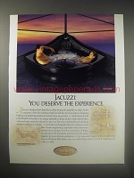 1990 Jacuzzi Flore Whirlpool Bath Ad - Jacuzzi. You deserve the experience