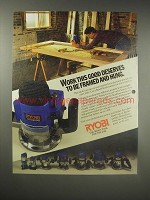 1990 Ryobi Router Ad - Work this good deserves to be framed and hung