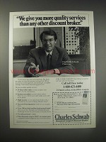 1990 Charles Schwab Broker Ad - We give you more quality services