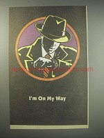 1990 Dick Tracy Movie Ad - I'm on my way