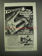 1990 Arrow T-50 Heavy Duty Staple Gun Ad - The essential fastening tool