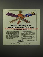 1990 Hunter Fans Ad - The only way a Hunter ceiling fan could ever be Loud