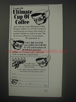 1990 Green Mountain Coffee Ad - Create the ultimate cup of coffee