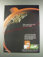 1991 Martinson Microwave Coffee Bags Ad - We've always been rich.