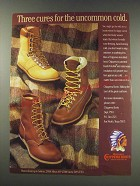 1991 Chippewa Boots Ad - Three cures for the uncommon cold