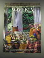 1991 Waverly Time & Again Collection Home Furnishings Ad - The art of living