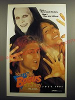 1991 Bill & Ted's Bogus Journey Ad - Once They made history Now They are History