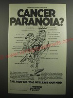 1991 American Cancer Society Ad - Cancer Paranoia?