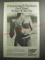 1991 American Cancer Society Ad - If going to the beach,  Take Off Your Top