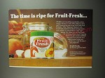 1991 Fruit Fresh Ad - The time is ripe for Fruit-Fresh