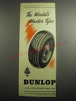 1948 Dunlop Tires Ad - The world's master tyre