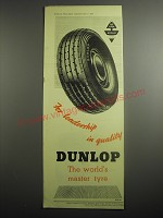 1948 Dunlop Tires Ad - For leadership