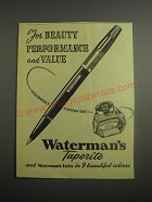 1948 Waterman's Taperite Pen and Ink Ad - For beauty performance and value