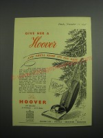 1948 Hoover Vacuum Cleaner Ad - Give her a Hoover and she'll know it's the best
