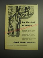 1948 Shell Chemicals Ad - For the feel of fabrics