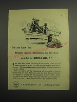 1948 Shell Oil Ad - Did you know that Britain's biggest lubrication job