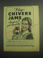 1948 Chivers Jams Ad - I buy Chivers Jams because I get Quality