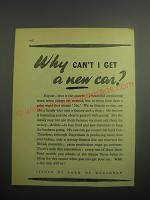 1948 Ford Cars Ad - Why can't I get a new car?