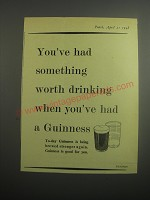 1948 Guinness Beer Ad - You've had something worth drinking when you've had