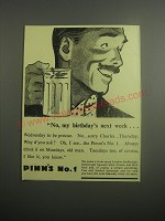 1948 Pimm's No. 1 Ad - No, my birthday's next week