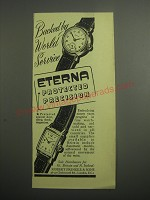 1948 Eterna Watches Ad - Backed by World Service