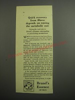 1948 Brand's Essence Ad - Quick recovery from illness depends on