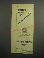 1948 Scottish Widows' Fund Ad - Bonus year 1948 for sterling quality