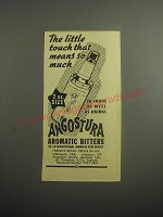 1948 Angostura Aromatic Bitters Ad - The little touch that means so much