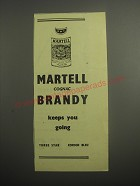 1948 Martell Cognac Ad - Martell Cognac brandy keeps you going