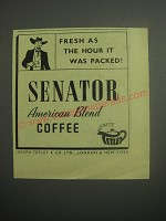 1948 Tetley Senator American Blend Coffee Ad - Fresh as the hour it was packed