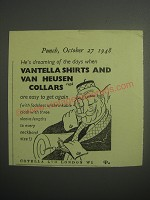 1948 Vantella Shirts and Van Heusen collars Ad - He's dreaming of the days
