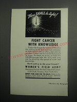 1937 Women's Field Army Ad - There shall be light! Fight cancer with knowledge