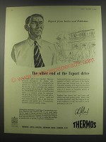 1949 Thermos Products Ad - Report from India and Pakistan The other end