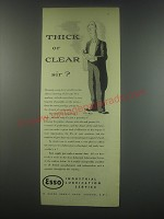 1949 Esso Industrial Lubrication Service Ad - Thick or clear sir?